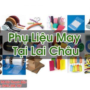 Phụ Liệu May Tại Lai Châu