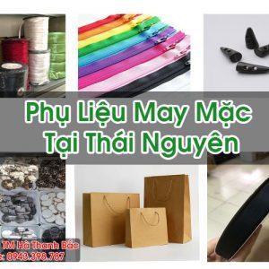 Phụ Liệu May Mặc Tại Thái Nguyên